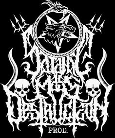 SatanicMass Destruction Prod.  USA.  https://www.facebook.com/SatanicMassDestructionPROD  www.facebook.com/askoldart666