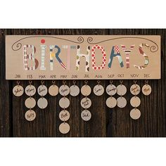 The Deco Birthday Calendar helps keep track of friends and loved ones birthdays. Distressed wooden plaque lists each month, and has metal eyelets for adding the round wooden name tags. Each of the tag