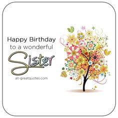 Happy Birthday To A Wonderful Sister