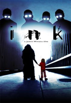 Just watched Ink, it has become on of my favorites. It's a great film, it's both conceptually and visually beautiful. Two thumbs way up! You got to watch it!