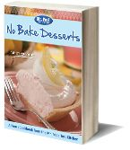 No Bake Desserts: 18 Easy Dessert Recipes from Mr. Food free eCookbook