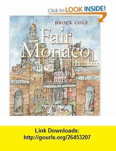 Fair Monaco (9781932425079) Brock Cole , ISBN-10: 1932425071  , ISBN-13: 978-1932425079 ,  , tutorials , pdf , ebook , torrent , downloads , rapidshare , filesonic , hotfile , megaupload , fileserve