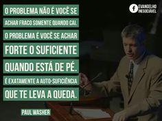"""Paul David Washer(nascido em1961) é umpastorbatista reformado,missionário,escritor,advogado; fundador, diretor e coordenador de Missões da """"Sociedade Missionaria HeartCry"""", que apoia o trabalho missionário em mais de 30 países, também é pregador itinerante pelaConvenção Batista do Sul."""