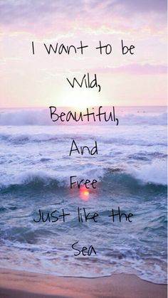 ........I AM wild free...just like Brick Beach yesterday, first day in the Atlantic Ocean this Summer...