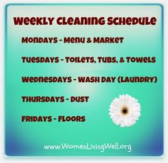 My Weekly Cleaning Schedule and a Free Weekly To-Do List Printable.