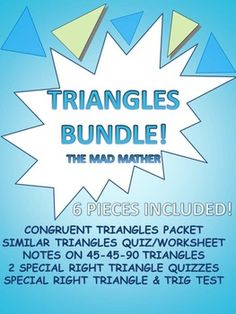 6 PIECES INCLUDED!CONGRUENT TRIANGLES PACKETSIMILAR TRIANGLES QUIZ/WORKSHEET45-45-90 TRIANGLE NOTES2 SPECIAL RIGHT TRIANGLE QUIZZESSPECIAL RIGHT TRIANGLE TRIG TESTGET ALL OF THESE FOR MORE THAN 20% OFF WHAT THEY WOULD COST SEPARATELY! THESE CAN BE USED AS WORKSHEETS, PRACTICE, OR ASSESSMENTSTHEY ARE ALL WORD DOCS SO THEY CAN BE EDITED!!