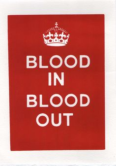 blood in blood out Movie Quotes | Blood In/Blood Out | With Care
