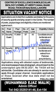 #cembjobs2021 #punjabuniversityjobs2021 #jobsinpulahore Centre of Excellence in Molecular Biology is working under the University of Punjab (PU), which has announced the latest advertisement for CEMB Jobs in Lahore 2021 for Security Guard. Only ex army officers who are literate and have age no more then 40 years can apply for these Govt Jobs in Punjab Today.