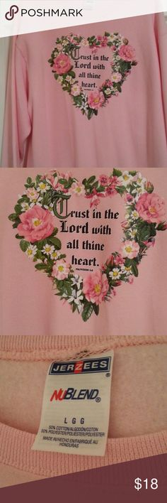 """Pink Sweatshirt With Scripture Heart New/Never Worn Pink Sweatshirt ...Floral Heart With """"Trust In The Lord"""" Scripture Verse ... Size L /Large But Could Easily Fit XL.. Generous Fit Jerzees Tops Sweatshirts & Hoodies"""