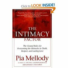 The Intimacy Factor By Pia Mellody