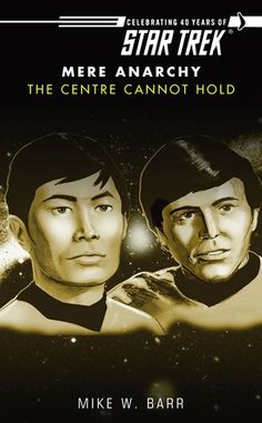 """Read """"Star Trek: The Centre Cannot Hold"""" by Mike W. Barr available from Rakuten Kobo. MERE ANARCHY A new six-part epic covering thirty years of Star Trek ® history, continuing with an adventure that takes p. Superhero Creator, Female Superhero, Murder Mystery Books, Star Trek Books, Star Trek Images, Starship Enterprise, Sci Fi Books, Anarchy, Audiobooks"""