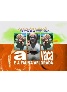 MarMel Artista Visual: EU, A VACA E A FAUNA