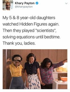 "Representation matters Khary Payton payton My 5 & 8 year-old daughters watched Hidden Figures again. Then they played ""scientists"" solving equations until bedtime. Thank you, ladies Look Man, Faith In Humanity Restored, Change, Black Is Beautiful, Black Girl Magic, Human Rights, Girl Power, In This World, Make Me Smile"