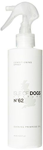 Isle of Dogs Coature No 62 Evening Primrose Oil Dog Conditioning Mist for dry or Sensitive Skin 84 oz -- To view further for this item, visit the image link. (This is an affiliate link) Primrose Oil, Evening Primrose, Dog Grooming Supplies, Pet Grooming, Isle Of Dogs, Dog Smells, Candle Store, Dog Itching, Dog Dental Care