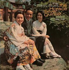 The Tokyo Blues The Horace Silver Quintet
