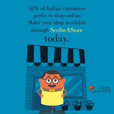 Indian Customers are becoming more and more ‪#‎techsavvy‬. ‪#‎ScribeAStore‬ has made it simple for you to make your own personalized web store.Now ‪#‎retailers‬ just need to register and we will make sure that your ‪#‎Online‬ store is just the replica of your ‪#‎offline‬ store. ‪#‎Onlinebusiness‬ ‪#‎eTail‬ ‪#‎eCommerce‬ ‪#‎India‬ ‪#‎HowToUseDay‬