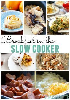 Breakfast in the Slow Cooker recipes including oatmeals, french toast, casseroles, quiches, and more.