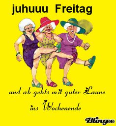 Freitag / Wochenende - Kordula Skodlerak - New Ideas Friday Weekend, Happy Friday, Dancing In The Rain, Morning Motivation, Man Humor, Funny Humor, Lol, Dance, Sayings