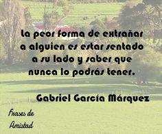 Frases de amor de escritores de Gabriel García Márquez