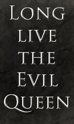 Long live the Evil Queen (Recto ou verso) 2