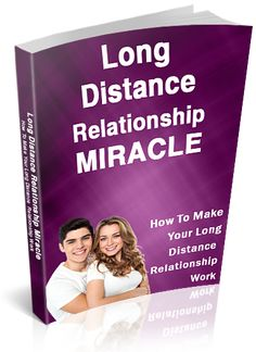 Get this Long Distance Relationship Miracle book at http://longdistancerelationshipmiracle.com/ #LDR #LongDistanceRelationship