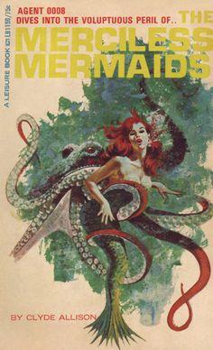 The Merciless Mermaids, Clyde Allison.