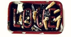 """#ttmproject """"I sat down and put the pieces of that broken LOVE together."""" #ashtray, #college, #lemonparties, #love"""