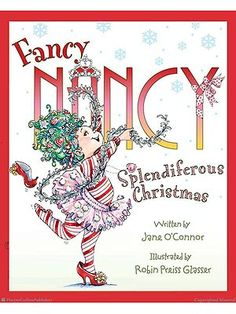 """Fancy Nancy Splendiferous Christmas Every kid (big or small) loves the holidays! And Fancy Nancy is no exception. On November 3rd, Harper Collins released Fancy Nancy Splendiferous Christmas — the latest in the Fancy Nancy picture bookseries. The merry story details Nancy's efforts to make Christmas as """"splendiferous"""" as possible. Since the series launch in […]..."""