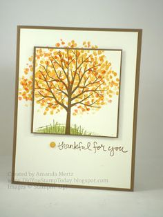 Did You Stamp Today?: Thankful for You - Stampin' Up! Sheltering Tree