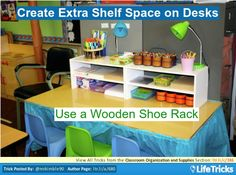 Great for writing center.Classroom Organization and Supplies - Create Extra Shelf Space on Desks