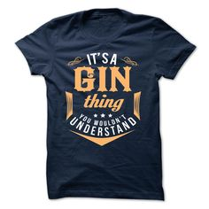 [New last name t shirt] GIN  Discount Today  GIN  Tshirt Guys Lady Hodie  SHARE and Get Discount Today Order now before we SELL OUT  Camping administrators