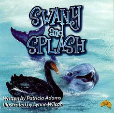 Swany and Splash is Patricia Adams 6th book. This one features the exquisite Australian Black Swan and the dolphin and is set on the coast of south-west corner of Western Australia at Koombana Bay. Swany and Splash is a delightful book for children learning to read, designed as a school reader, Patricia is a retired school teacher and spends her days, writing more books and reading her stories to groups of young children. Suits children learning to read between the ages of 3-4 to 7-8 years… Koombana Bay, 8 Year Olds, Black Swan, Young Children, School Teacher, Learn To Read, Western Australia, Children's Books, Dolphins