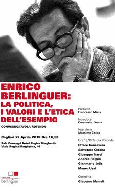 Convegno: ENRICO BERLINGUER, la politica, i valori e l'etica dell'esempio.