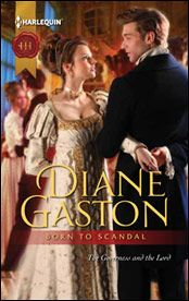 Born to Scandal by Diane Gaston - One of my favorite Regency authors