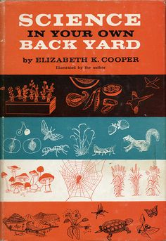 vintage book cover — Science in Your Own Back Yard by Elizabeth K. Cooper