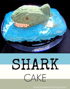 Shark Cake for Shark Week!