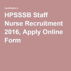 HPSSSB Staff Nurse Recruitment 2016, Apply Online Form