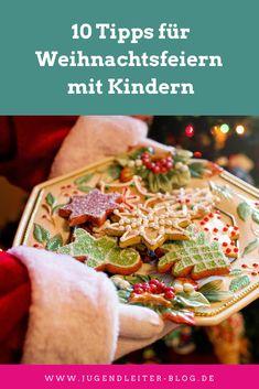 10 Tipps für Weihnachtsfeiern mit Kindern Advent, Blog, Baking, Christmas Time, Games, Christmas, Tips, Presents, Children