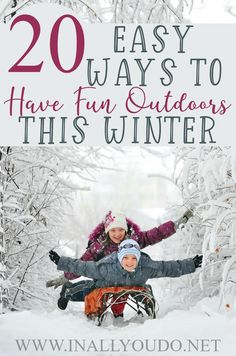 It is tempting to stay snuggled up inside where it's warm during the cold, winter months. But, it is important to get outside, even when the skies are gray. These twenty ideas will not only get you outside, but also give you some fun this winter! Weather Activities For Kids, Hands On Activities, Infant Activities, Outdoor Activities, Winter Fun, Winter Theme, Months In A Year, Winter Months, Worksheets For Kids