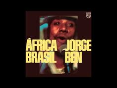Jorge Ben - Xica Da Silva Jorge Ben, Music Channel, Music Songs, Youtube, Writer, Lyrics, Album, Essentials, History