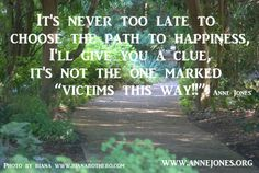 Choose the path to happiness!