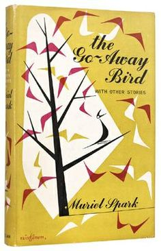 Muriel Spark The Go-Away Bird, London: Macmillan, 1958. Jacket by Victor Reinganum.