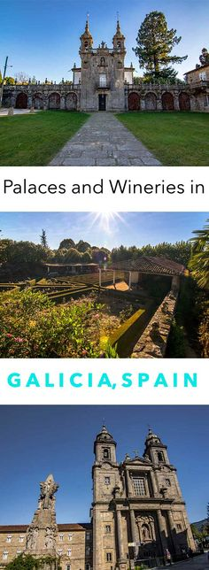 Galicia's best palaces and wineries to visit!