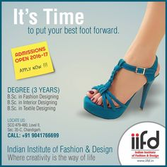 It's time to put your best foot forward.  Join Indian institute of Fashion & Design.  For Admission Contact @ 9041766699. Fill online application form @ www.iifd.in  #iifd #chandigarh #best #fashion #designing #institute #chandigarh #mohali #punjab #design #admission
