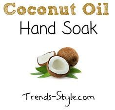 Coconut Oil Hand Soak - Soften your hands an keep hang nails away with a simple coconut oil soak that only takes a few minutes.