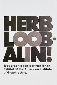 Herb Lubalin: he even made his self-portrait using typography