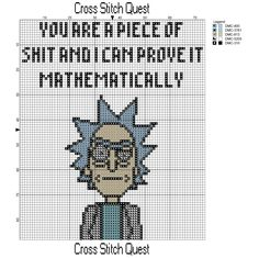 rick and morty cross stitch Free Rick and Morty Cross Stitch Pattern Rick Sanchez Cross Stitch Quest Cross Stitching, Cross Stitch Embroidery, Embroidery Patterns, Hand Embroidery, Funny Cross Stitch Patterns, Cross Stitch Designs, Free Cross Stitch Charts, Counted Cross Stitch Patterns, Pixel Art Geek