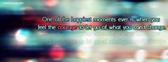 One Of The Happiest Moments Courage Facebook Cover CoverLayout.com