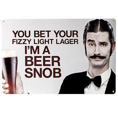 Beer Snob Metal Bar Sign  Fun Craft Beer Bar and Man by KegWorks, $20.00