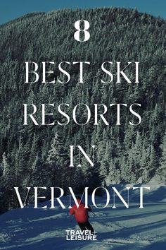 From Mount Snow to Okemo, these are the best Vermont ski resorts. These resorts offer some of the best skiing in Vermont, plus activities for the whole family. Vermont Skiing, Vermont Ski Resorts, Vermont Winter, Best Ski Resorts, Hotels And Resorts, Skiing Colorado, Best Skis, Travel And Leisure, Amigurumi